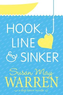 Hook, Line And Sinker: A Deep Haven Novella