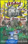 Hildof and the Seven Given Souls - Book 1