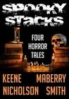 Spooky Stacks Four Horror Tales