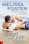 Sea of Love (Love in Bloom, #7, The Bradens, #4)
