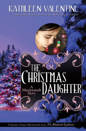 The Christmas Daughter by Kathleen Valentine