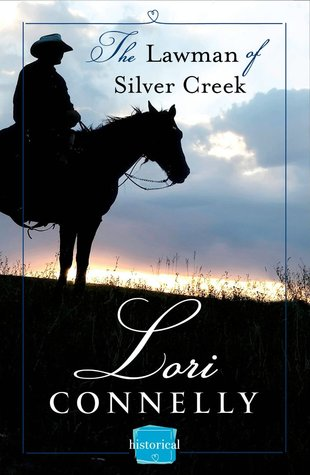 The Lawman of Silver Creek by Lori  Connelly