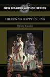There's No Happy Ending
