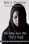 No One Sees Me 'Til I Fall (Abbott and Lowell Forensic Mysteries #2)