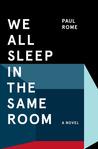 We All Sleep in the Same Room