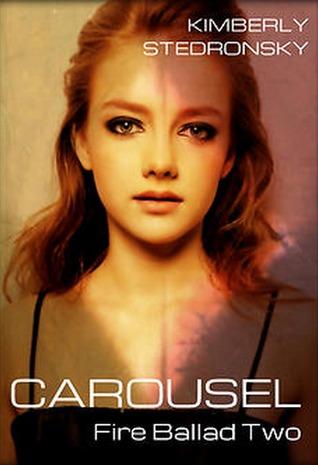 Carousel (Fire Ballad, #2)