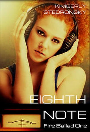 Eighth Note (Fire Ballad, #1)