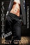 Favorite Places (TroubleMaker, #2)