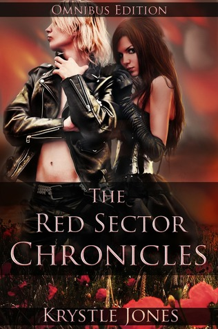 The Red Sector Chronicles Omnibus Edition