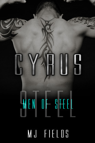 Cyrus (Men of Steel, #2)
