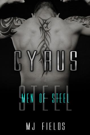 Cyrus (Men of Steel, #2)