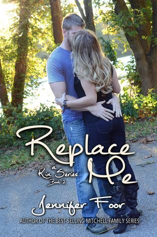 Replace Me (Kin, #2)