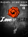 Love and Decay, Episode Ten