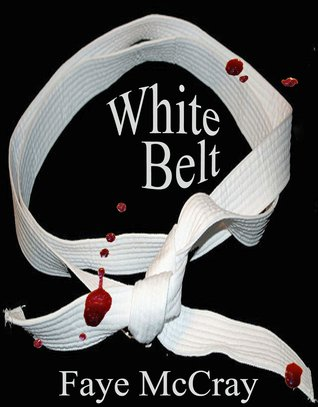 White Belt by Faye McCray