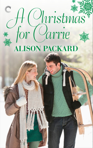 A Christmas for Carrie by Alison Packard