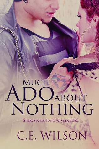 Much Ado About Nothing (Shakespeare for Everyone Else, # 1)