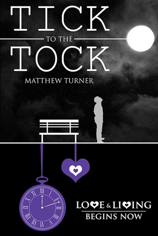 Blog Tour ~ TICK to the TOCK by Matthew Turner