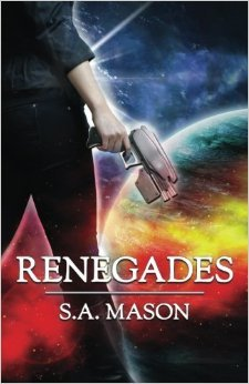 Renegades by S.A. Mason