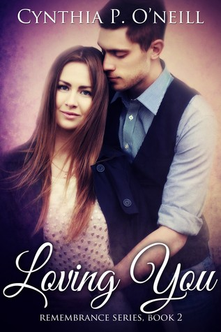 Loving You (Remembrance Series, Book 2)