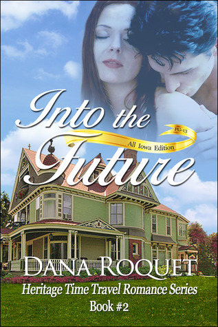 Into the Future by Dana Roquet