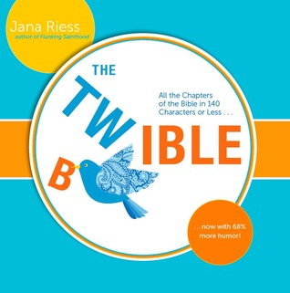 The Twible by Jana Riess