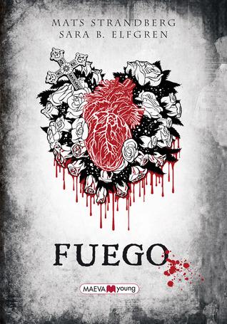 Fuego (Engelsfors, #2)