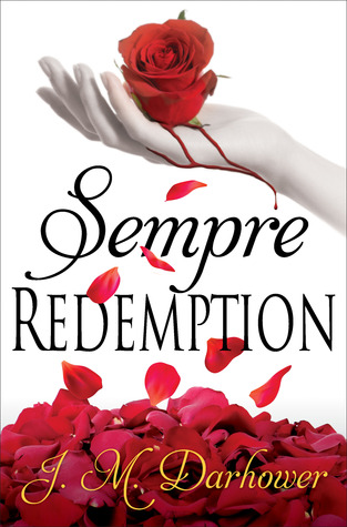 Sempre Redemption by J.M. Darhower