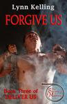 Forgive Us (Deliver Us, #3)