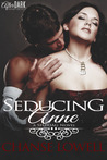 Seducing Anne: A SHROAG Novel