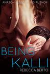 Being Kalli (Kalli, #1)
