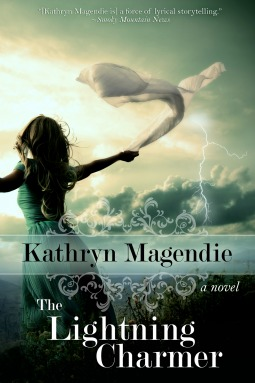 The Lightning Charmer by Kathryn Magendie