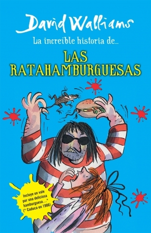 La increíble historia de... Las ratahamburguesas