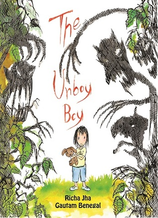 The Unboy Boy by Richa Jha