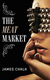 The Meat Market (Jonathan Harkon Adventures #1)