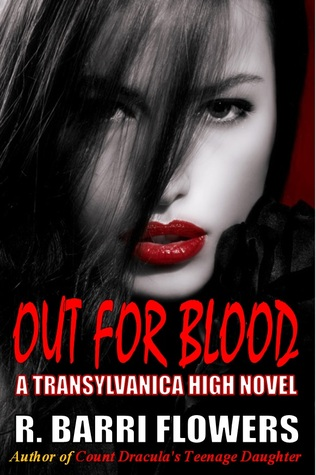 Out For Blood (Transylvanica High, #2)