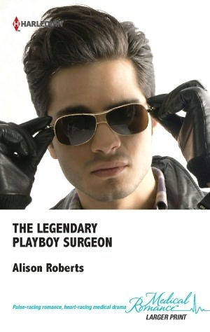Review: The Legendary Playboy Surgeon by Alison Roberts
