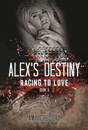 Racing to Love:  Alex's Destiny (Racing to Love, #4)