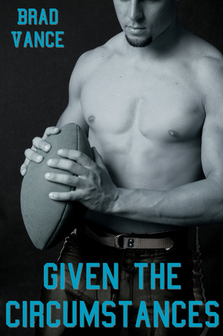 Book Review : Given the Circumstances by Brad Vance