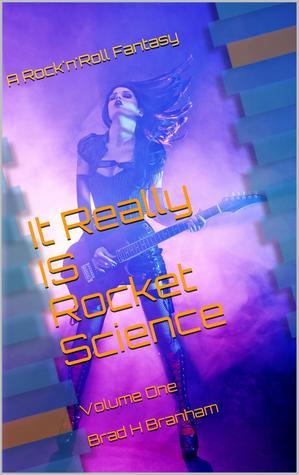 A Rock'N'Roll Fantasy by Brad H. Branham