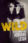 Wild (Wild, #1)