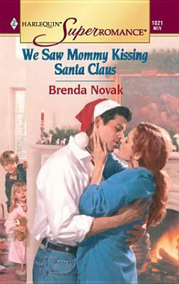 We Saw Mommy Kissing Santa Claus