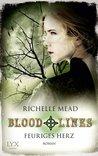 Feuriges Herz (Bloodlines, #4)
