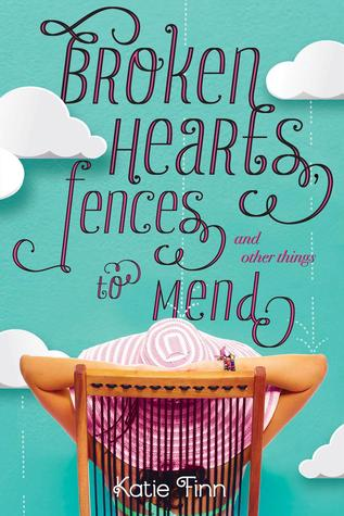 Book Review: Broken Hearts, Fences, and Other Things to Mend by Katie Finn