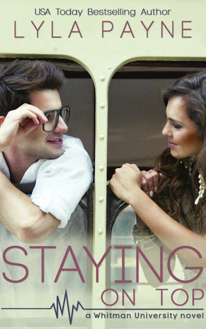 Staying on Top (Whitman University, #4)