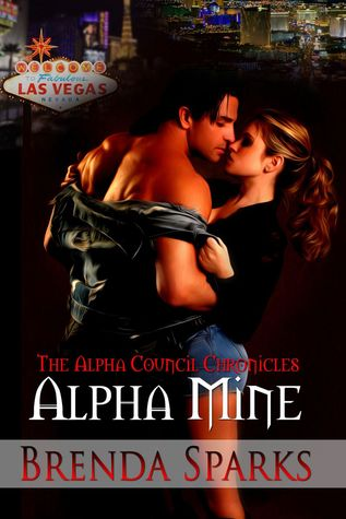 Alpha Mine (The Alpha Council Chronicles, #1)
