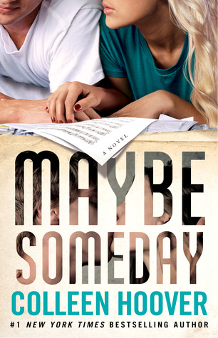 Review 148 : Maybe Someday by Colleen Hoover