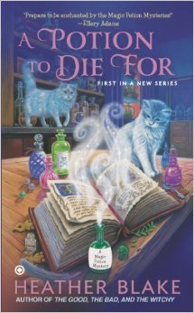 A Potion to Die For: A Magic Potion Mystery