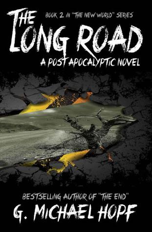 The Long Road - A Post Apocalyptic Novel (The New World, #2)