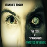 The Edge of Springwood (Twisted Revenge, #1)