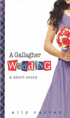 #BookReview: A Gallagher Wedding by Ally Carter